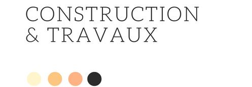 Construction et travaux